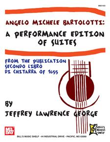 Bartolotti: A Performance Edition of Suites