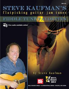 Steve Kaufman's Fiddle tune Favorites, Flatpicking Guitar Jam Tns