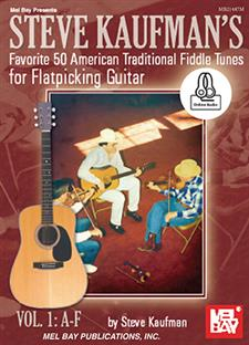 Steve Kaufman's Favorite 50 American Traditional Fiddle Tunes
