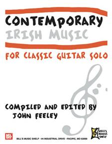Contemporary Irish Music for Classic Guitar Solo