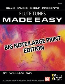 Flute Tunes Made Easy, Big Note/Large Print Edition