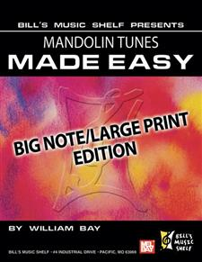 Mandolin Tunes Made Easy, Big Note/Large Print Edition