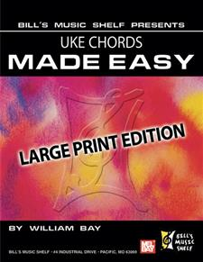 Uke Chords Made Easy, Large Print Edition