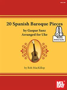 20 Spanish Baroque Pieces by Gaspar Sanz Arranged for Uke