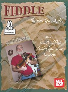 Fiddle From Scratch: An Un-Shuffled Guide for the Bowless!