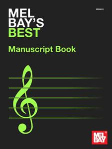 Mel Bay's Best Manuscript Book