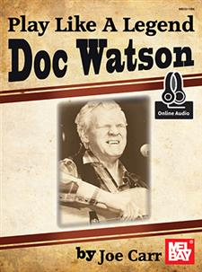 Play Like a Legend: Doc Watson