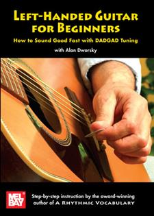 Left-Handed Guitar for Beginners: How to Sound Good Fast with DADGAD Tuning