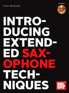 Introducing Extended Saxophone Techniques
