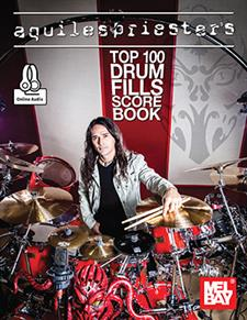 Aquiles Priester's Top 100 Drum Fills Score Book