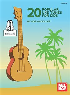 20 Popular Uke Tunes for Kids