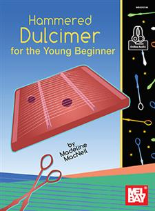 Hammered Dulcimer for the Young Beginner