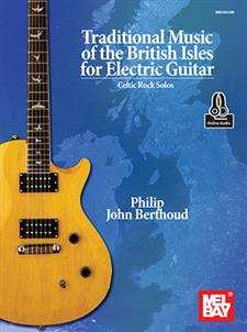 Traditional Music of the British Isles for Electric Guitar