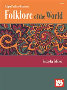 Folklore of the World: Recorder Edition