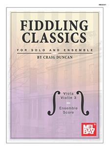 Fiddling Classics for Solo and Ensemble, Viola/Violin 3 and Ensemble Score