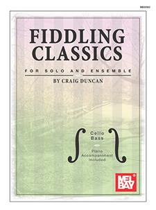 Fiddling Classics for Solo and Ensemble,  Cello/Bass