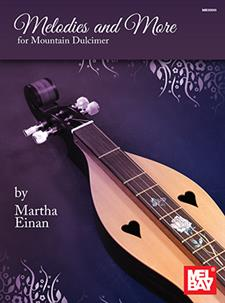 Melodies and More for Mountain Dulcimer
