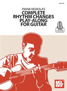 Frank Vignola's Complete Rhythm Changes Play-Along for Guitar
