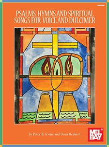 Psalms, Hymns and Spiritual Songs for Voice and Dulcimer