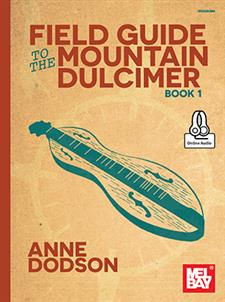 Field Guide to the Mountain Dulcimer, Book 1