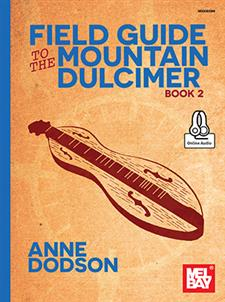 Field Guide to the Mountain Dulcimer, Book 2