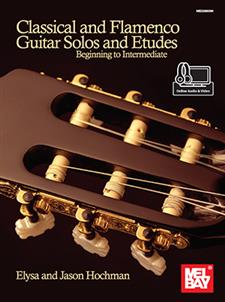 Classical and Flamenco Guitar Solos and Etudes