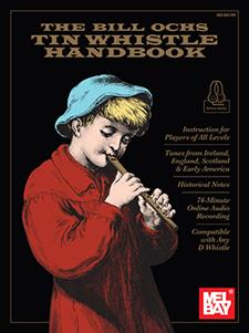 The Bill Ochs Tin Whistle Handbook
