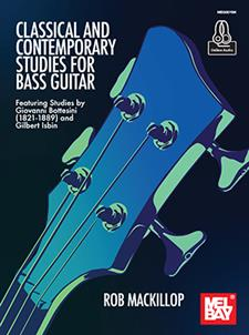 Classical and Contemporary Studies for Bass Guitar