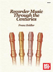 Recorder Music Through the Centuries