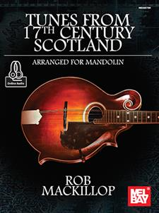 Tunes from 17th Century Scotland Arranged for Mandolin