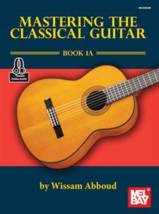 Mastering the Classical Guitar Book 1A