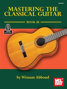 Mastering the Classical Guitar Book 1B