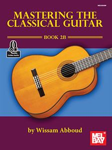 Mastering the Classical Guitar Book 2B