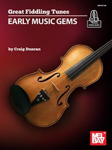 Great Fiddling Tunes - Early Music Gems