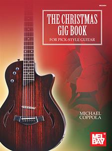 The Christmas Gig Book for Pick-Style Guitar