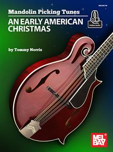 Mandolin Picking Tunes - An Early American Christmas
