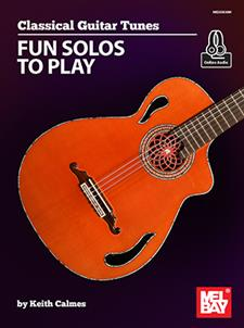 Classical Guitar Tunes - Fun Solos to Play
