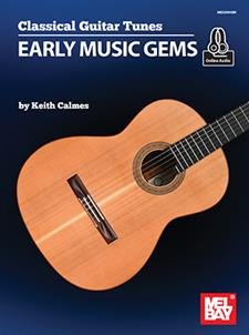 Classical Guitar Tunes - Early Music Gems