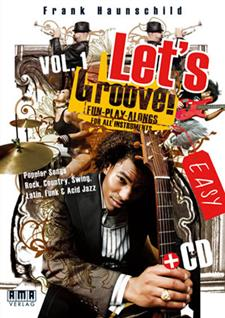 Let's Groove!, Vol. 1 Fun-Play-Alongs for all Instruments