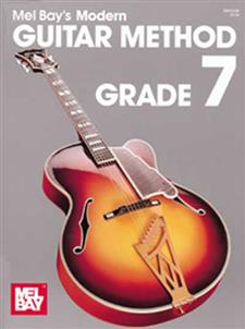 Modern Guitar Method Grade 7 Book - Mel Bay Publications ...