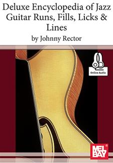 Deluxe Encyclopedia of Jazz Guitar Runs, Fills, Licks & Lines