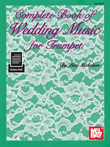 Complete Book of Wedding Music for Trumpet