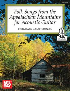 Folk Songs from the Appalachian Mountains for Acoustic Guitar