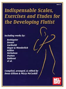 Indispensable Scales, Exercises & Etudes-Developing Flutist