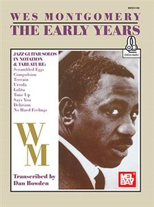 Wes Montgomery/The Early Years