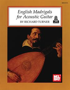 English Madrigals for Acoustic Guitar