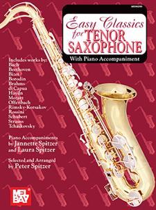 Easy Classics for Tenor Saxophone - with Piano Accompaniment