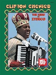 Clifton Chenier - King of Zydeco