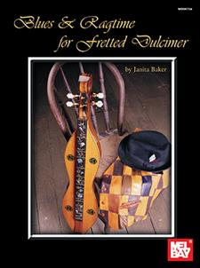 Blues & Ragtime for Fretted Dulcimer