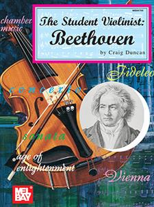 The Student Violinist: Beethoven